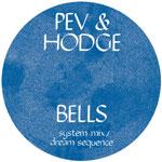 """Pev & Hodge/BELLS REMIXES 12"""""""