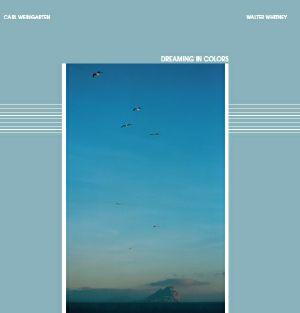 C. Weingarten & W. Whitney/DREAMING.. LP