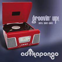 Adika Pongo/GROOVIN' UP HITS '97-'11 CD
