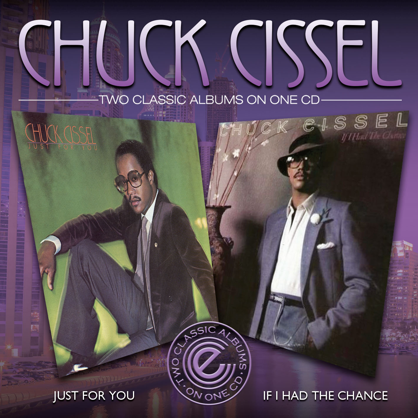 Chuck Cissel/JUST FOR YOU & IF I HAD CD