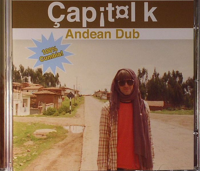 Capitol K/ANDEAN DUB CD