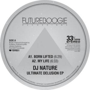 "DJ Nature/ULTIMATE DELUSION EP 12"""