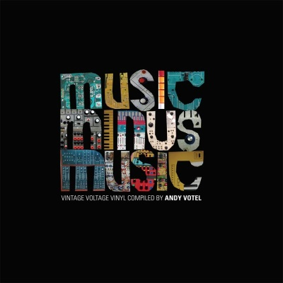 Andy Votel/MUSIC MINUS MUSIC (MIXED) CD
