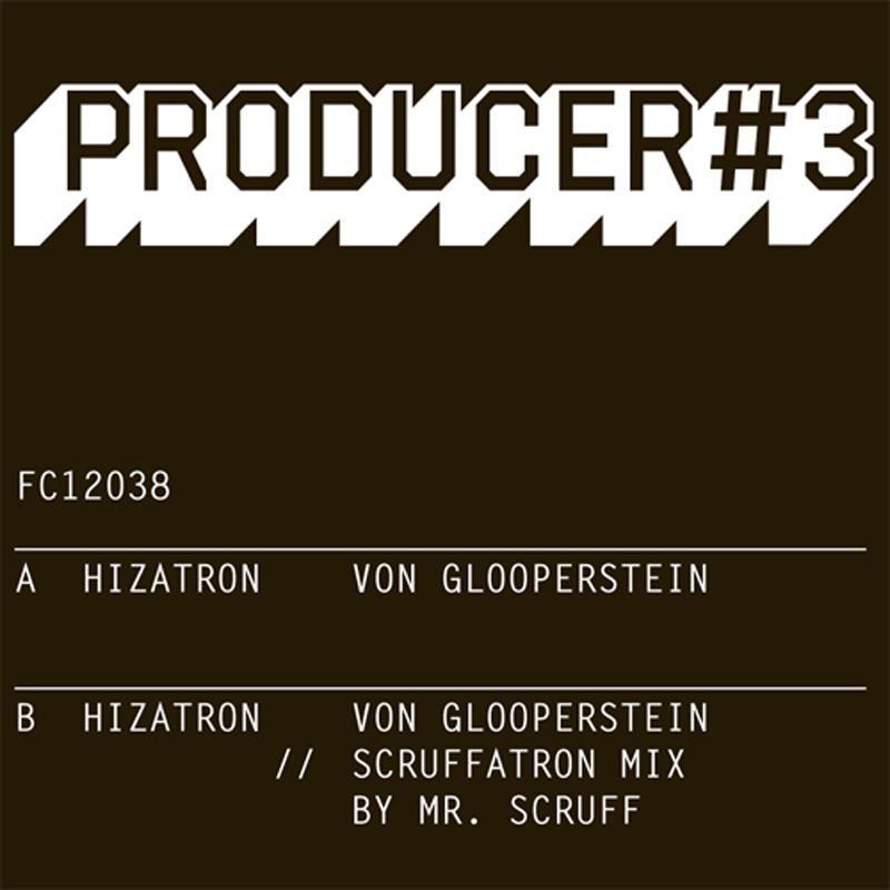 "Hizatron & Mr Scruff/PRODUCER #3 12"""