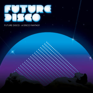 "Various/FUTURE DISCO: DISCO FANTASY 12"""