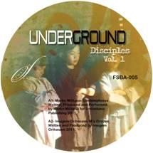 """Various/UNDERGROUND DISCIPLES VOL 1 12"""""""