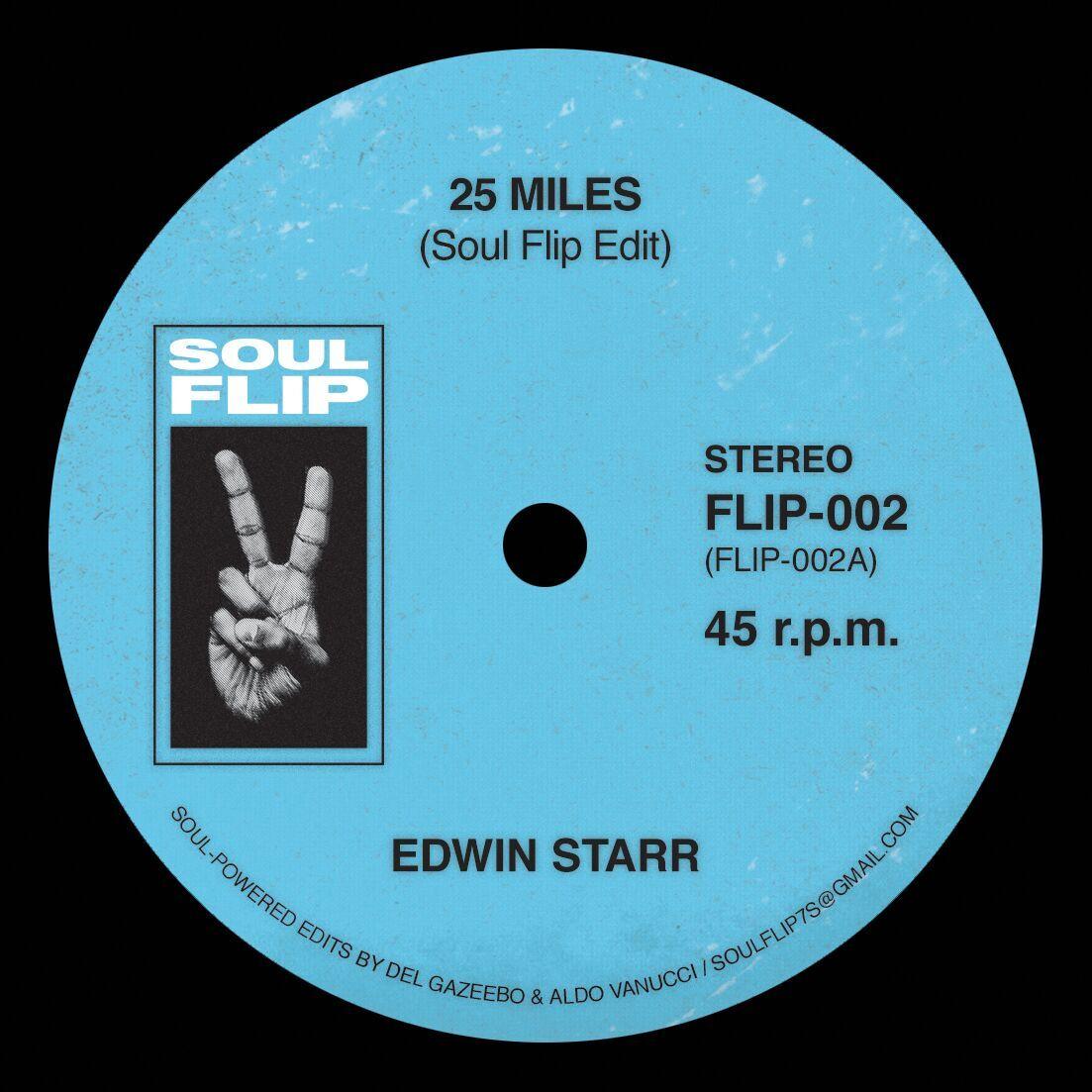 """Edwin Starr/25 MILES SOUL FLIP RMX 7"""""""