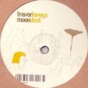 """Trevor Loveys/MOONDUST (S.GROOVE) 12"""""""