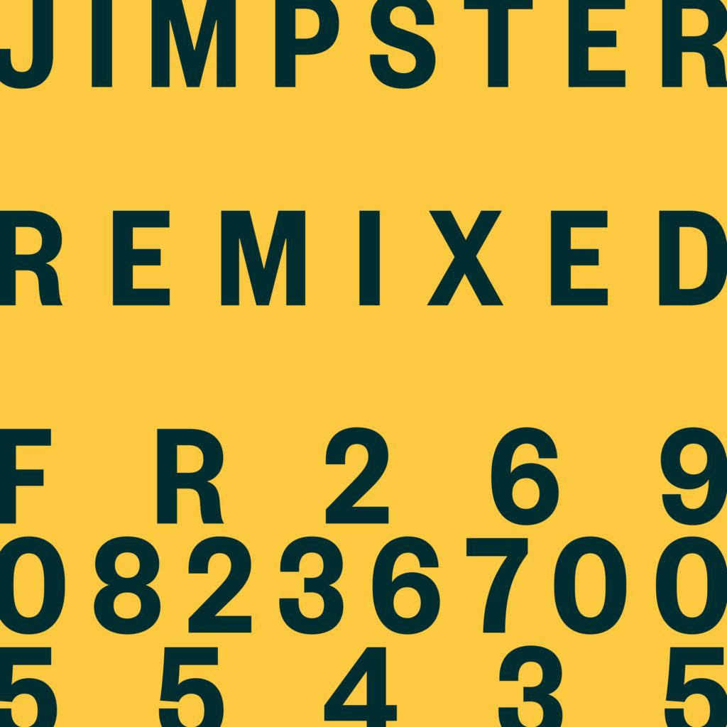 "Jimpster/JIMSPTER REMIXED EP 12"""