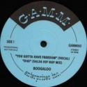 """Boogaloo/YOU GOTTA HAVE FREEDOM 12"""""""