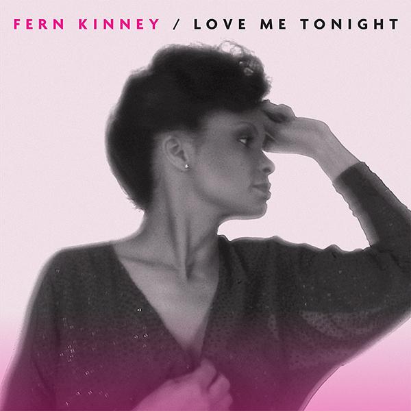 """Fern Kinney/LOVE ME TONIGHT 12"""""""