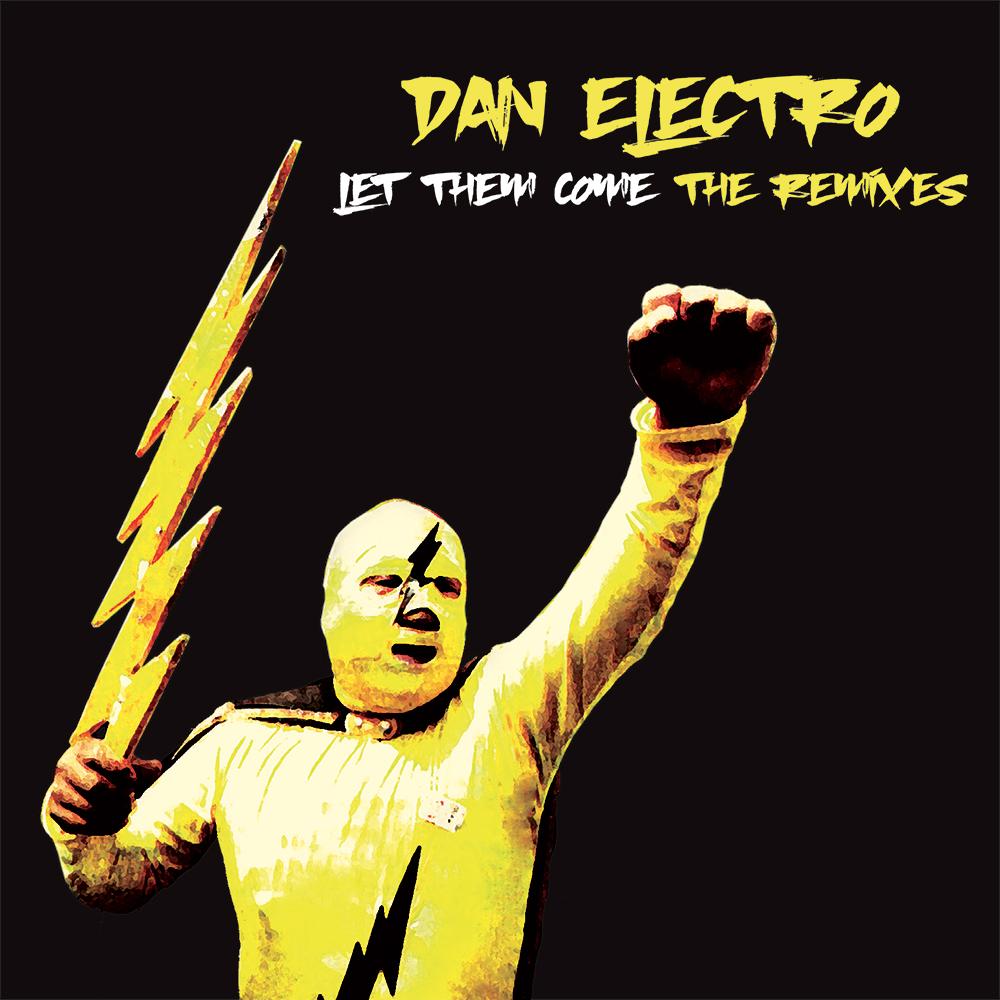"Dan Electro/LET THEM COME 12"""