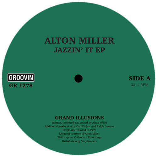 Alton Miller/JAZZIN' IT EP 12""