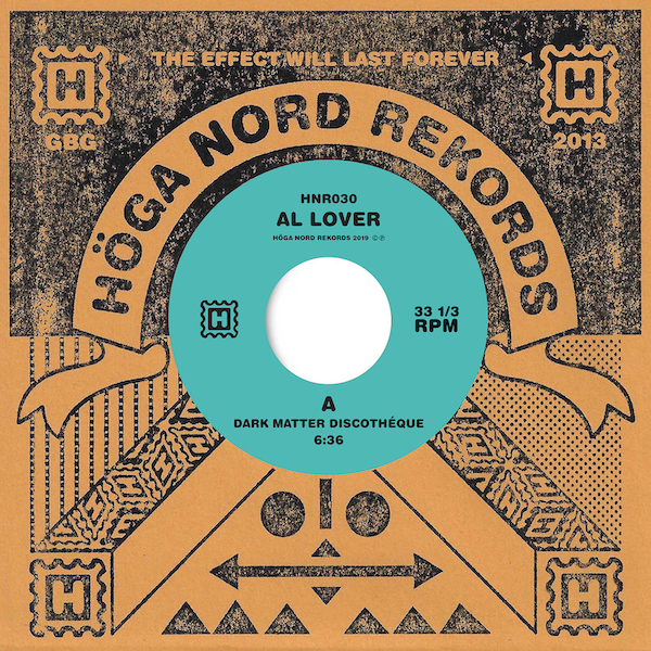 Al Lover/DARK MATTER DISCOTHEQUE 7""
