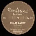 "Glass Candy/MISS BROADWAY 12"""