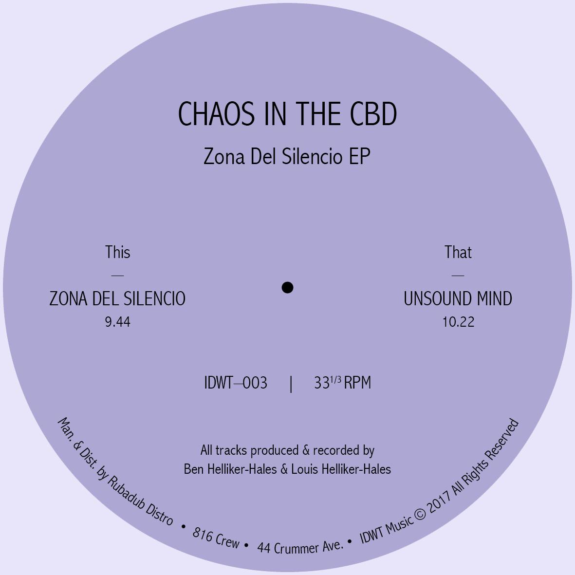 """Chaos In The CBD/ZONA DEL SILENCIO 12"""""""