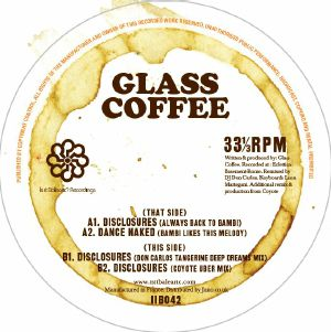 """Glass Coffee/DISCLOSURES (COYOTE RX) 12"""""""
