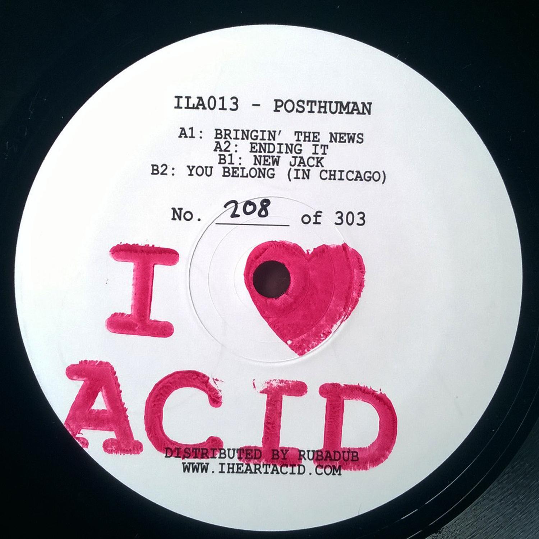 "Posthuman/I LOVE ACID 013 12"""