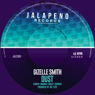 Gizelle Smith/DUST & HEY ROMEO 7""