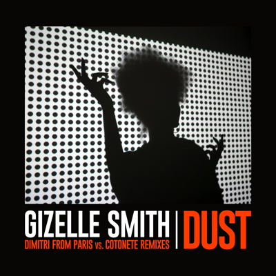 """Gizelle Smith/DIMITRI FROM PARIS RMX 12"""""""