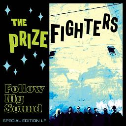 Prizefighters/FOLLOW MY SOUND (BLUE) LP