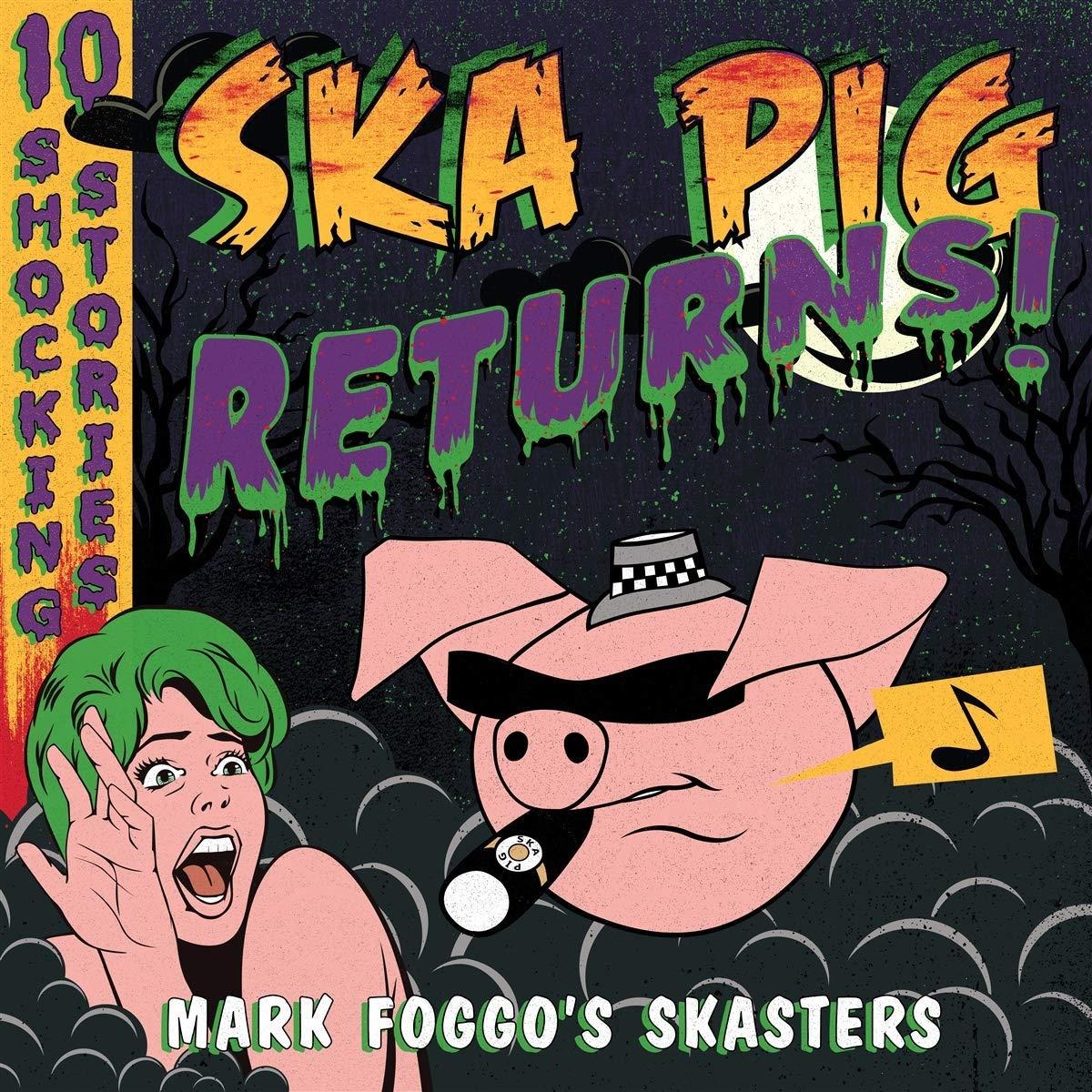 Mark Foggo's Skasters/SKA PIG RETURNS LP