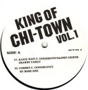 """Kanye West/KING OF CHI-TOWN VOL.1 12"""""""