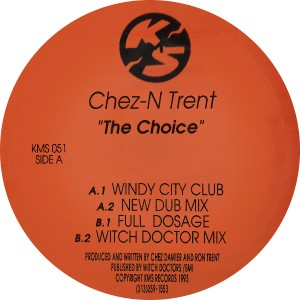 "Chez N' Trent/THE CHOICE 12"""