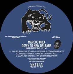 """Marcus Mixx/DOWN TO NEW ORLEANS 12"""""""