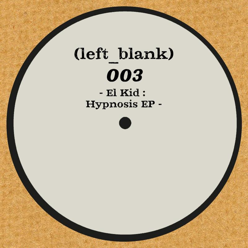 """El Kid/HYPNOSIS EP  12"""""""