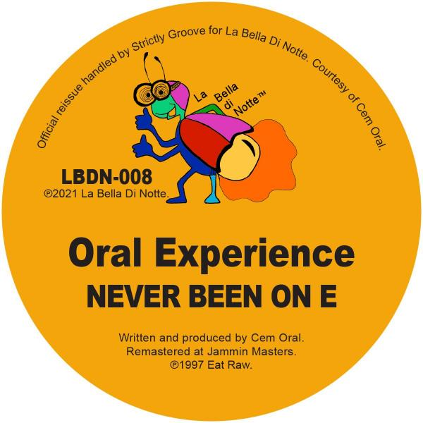 """Oral Experience/NEVER BEEN ON E 12"""""""