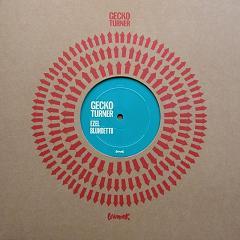 "Gecko Turner/GONE DOWN SOUTH RMX PT1 12"""
