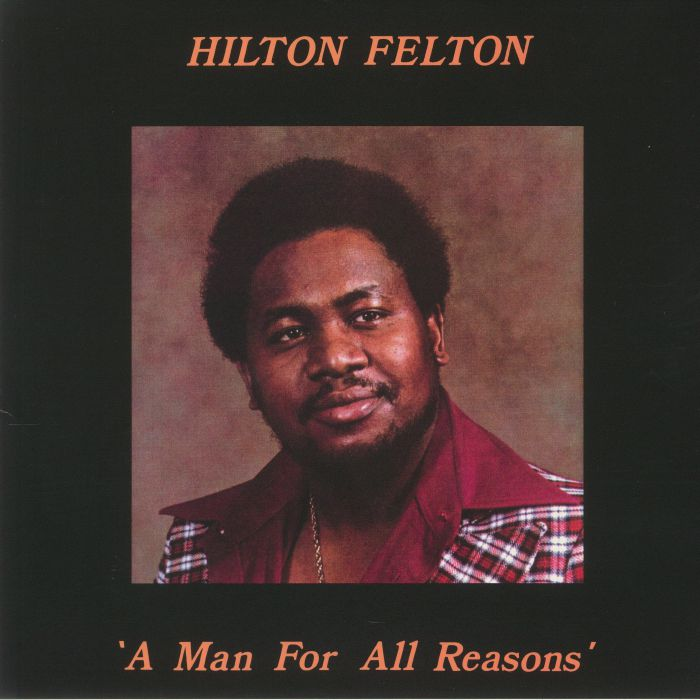Hilton Felton/A MAN FOR ALL REASONS LP