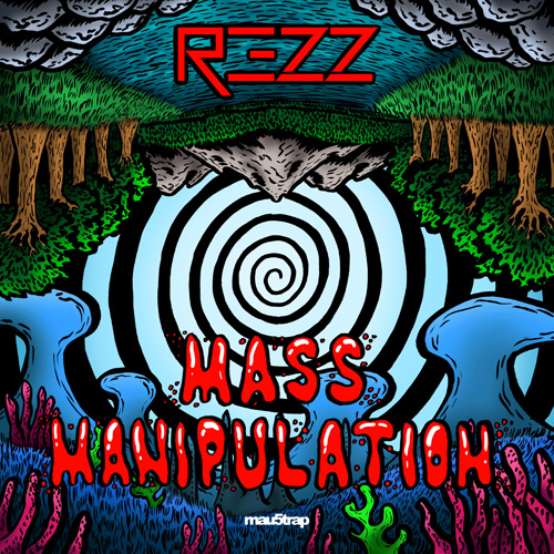 Rezz/MASS MANIPULATION DLP