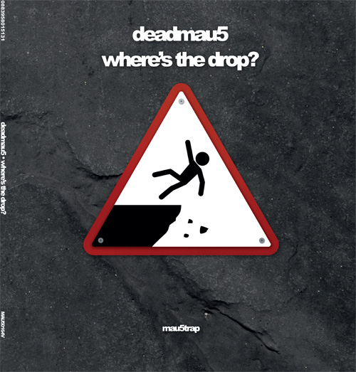 Deadmau5/WHERE'S THE DROP? DLP