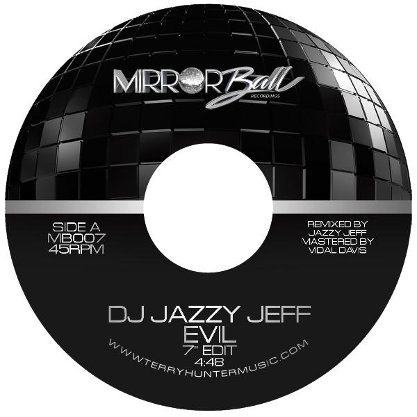 """DJ Jazzy Jeff/EVIL 7"""""""
