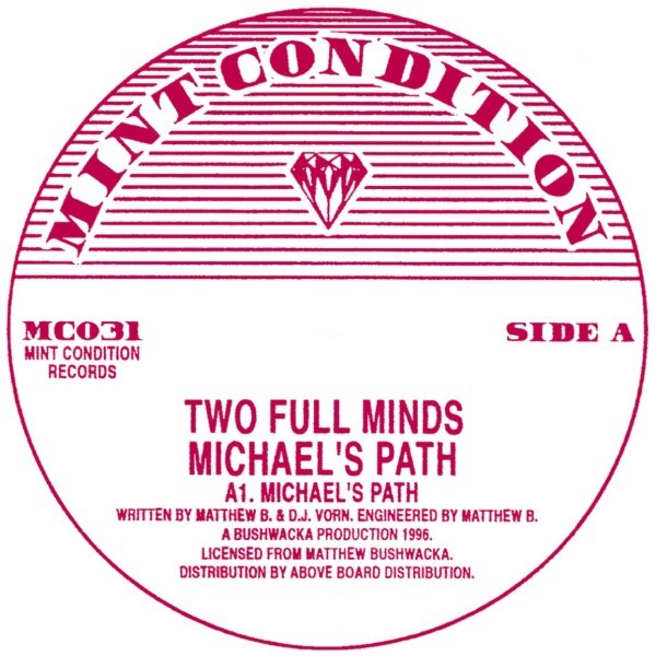 """Two Full Minds/MICHAEL'S PATH 12"""""""