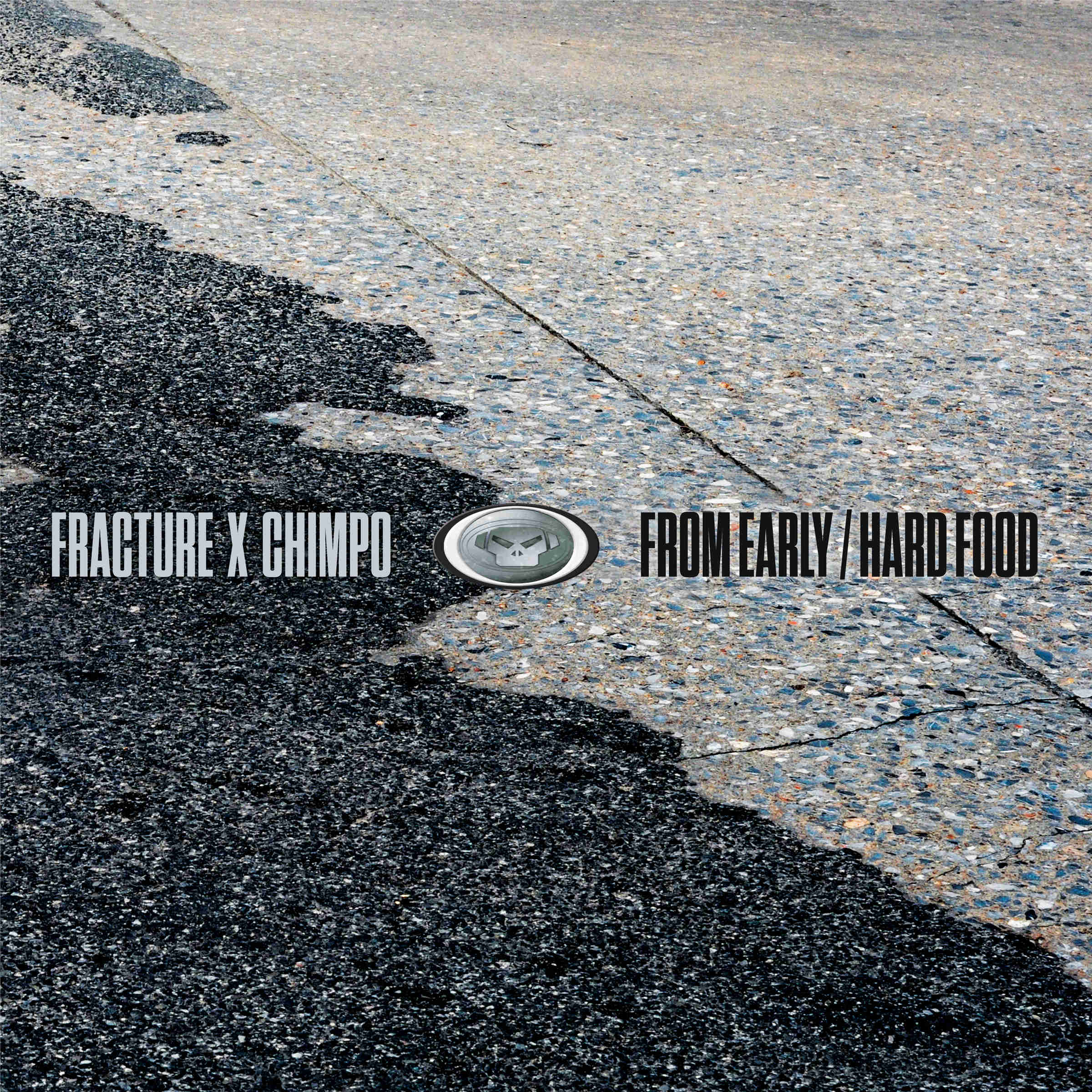"""Fracture & Chimpo/FROM EARLY 12"""""""