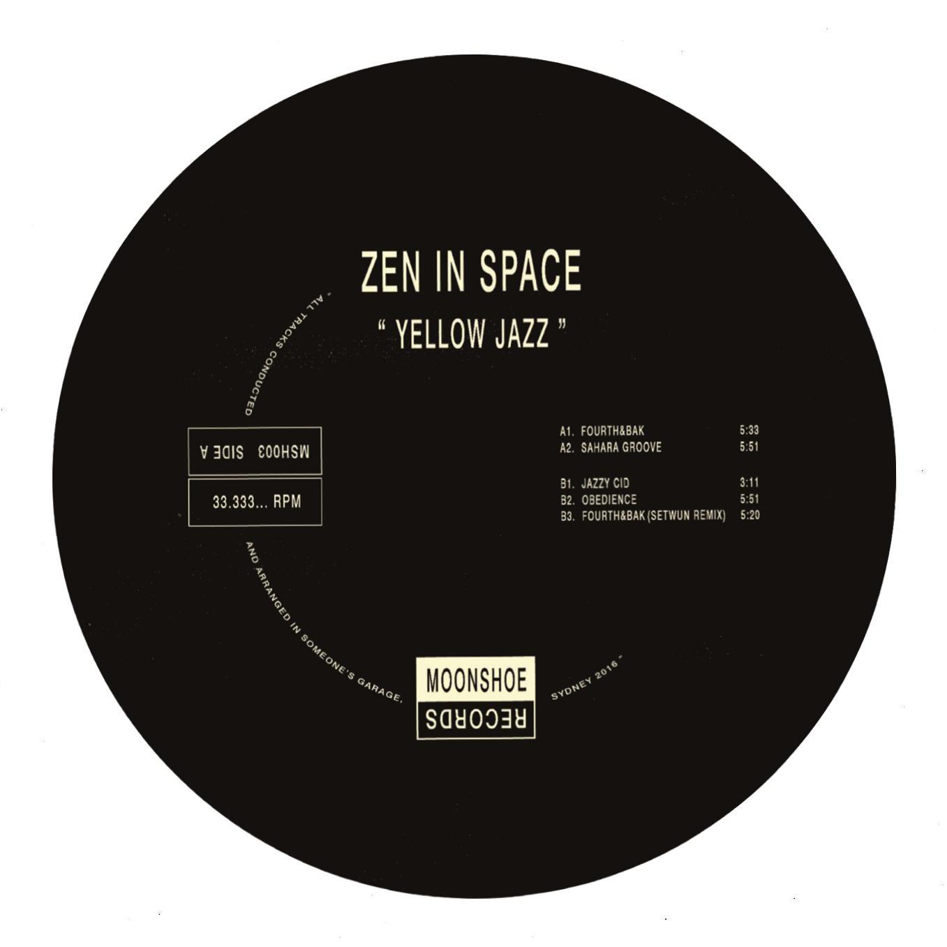 """Zen In Space/YELLOW JAZZ EP 12"""""""