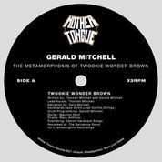 """Gerald Mitchell/TWOOKIE WONDER BROWN 12"""""""