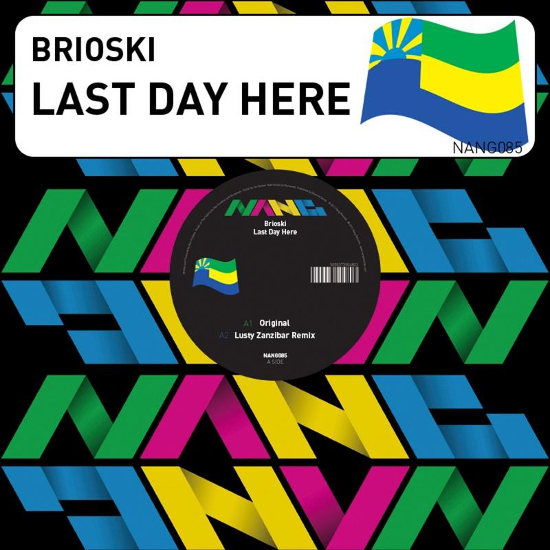 "Brioski/LAST DAY HERE 12"""