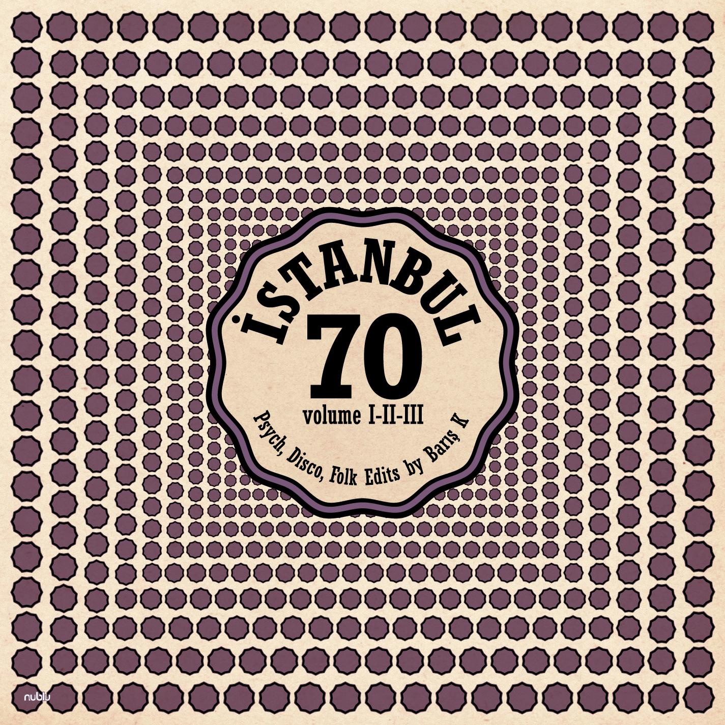 Istanbul 70/PSYCH DISCO EDITS VOL 1-3 CD