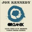 "Jon Kennedy/LIVE TEST & DEMONS 7"""