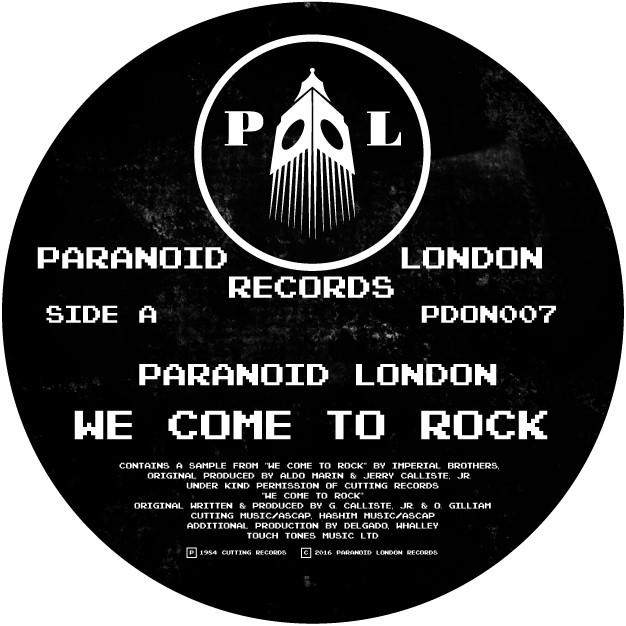 """Paranoid London/WE COME TO ROCK 12"""""""