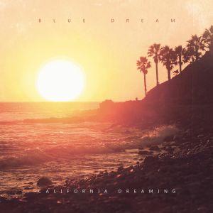 Blue Dream/CALIFORNIA DREAMING LP