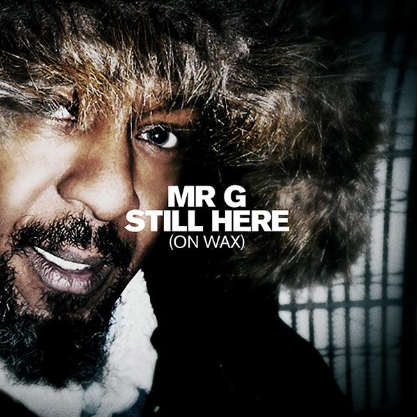 """Mr. G/STILL HERE (ON WAX) 12"""""""