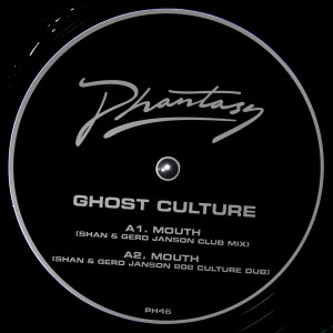 """Ghost Culture/MOUTH 12"""""""