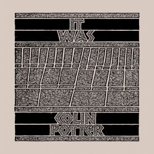Colin Potter/IT WAS LP