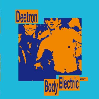 "Deetron/BODY ELECTRIC EP 12"""