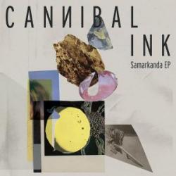 """Cannibal Ink/SAMARKANDA EP 12"""""""